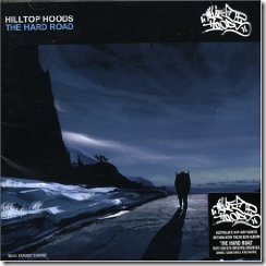 Hilltop Hoods - The Hard Road