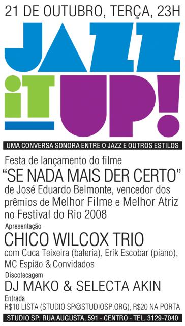 Hoje tem mais uma festa do Jazz it Up! no Studio SP
