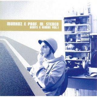 Munhoz e Prof.M.Stereo - Beats e Rimas - Vol.1
