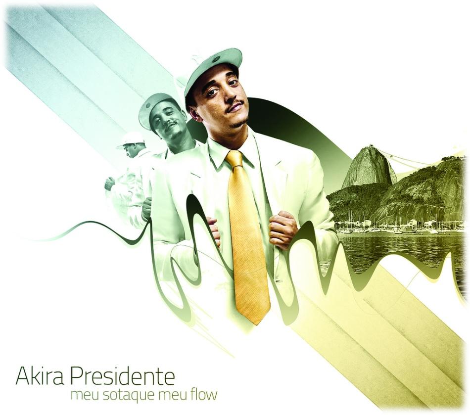 Meu Sotaque, Meu Flow de Akira Presidente